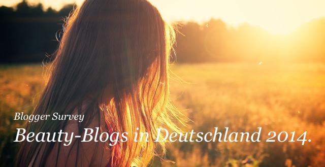 Blogger Survey: die große Beauty Blogger Umfrage