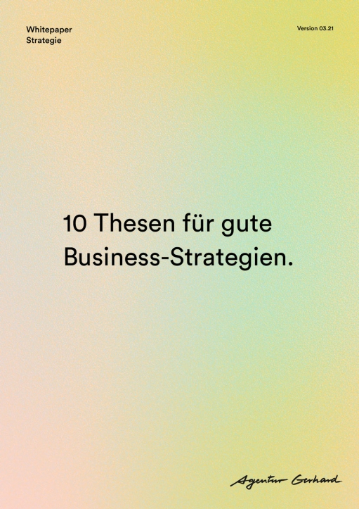 Whitepaper: 10 Thesen für gute Business-Strategien